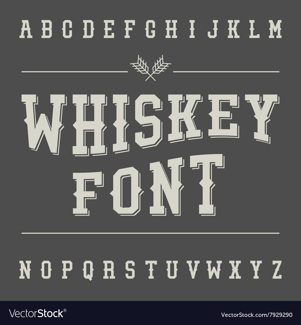 Vintage Whiskey Font Alcohol Drink Label Design