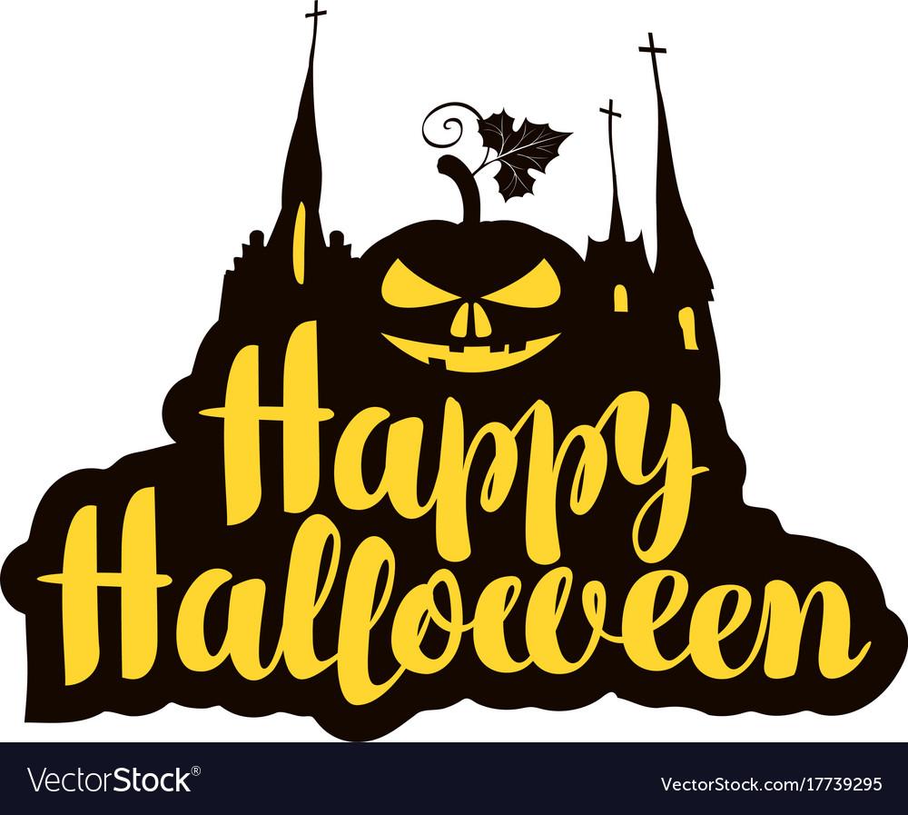Halloween calligraphic inscription with pumpkin