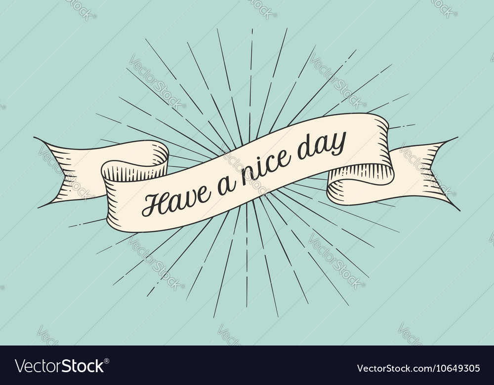 Greeting card with inscription have a nice day vector image m4hsunfo
