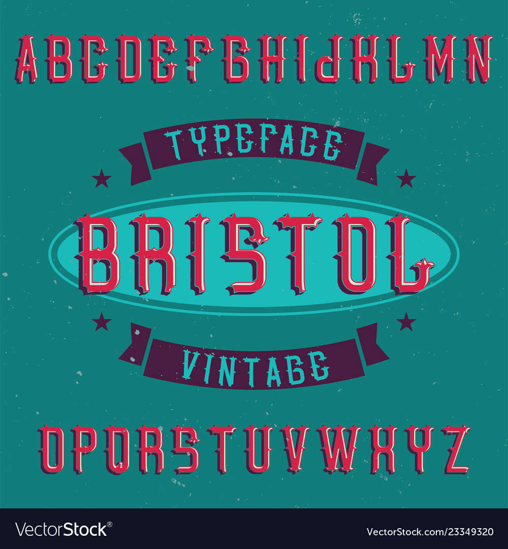 Vintage label font named bristol