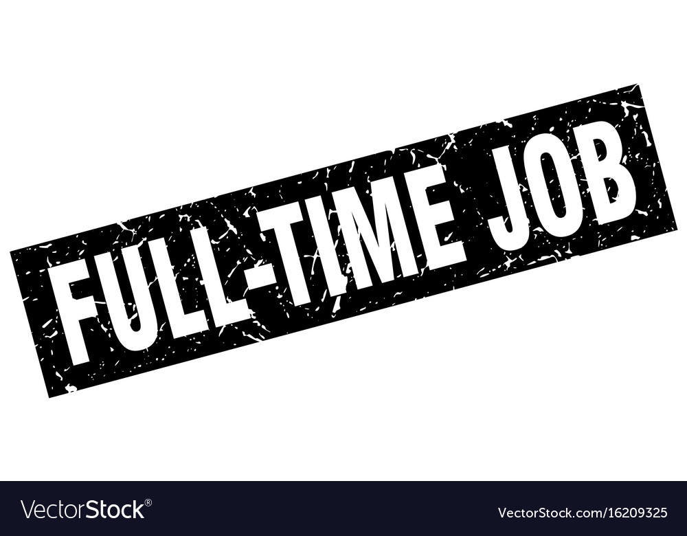 Square grunge black full-time job stamp vector image