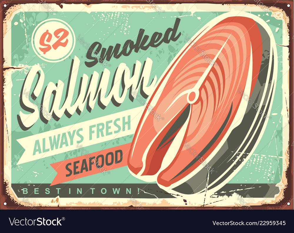 Smoked salmon fish tin sign