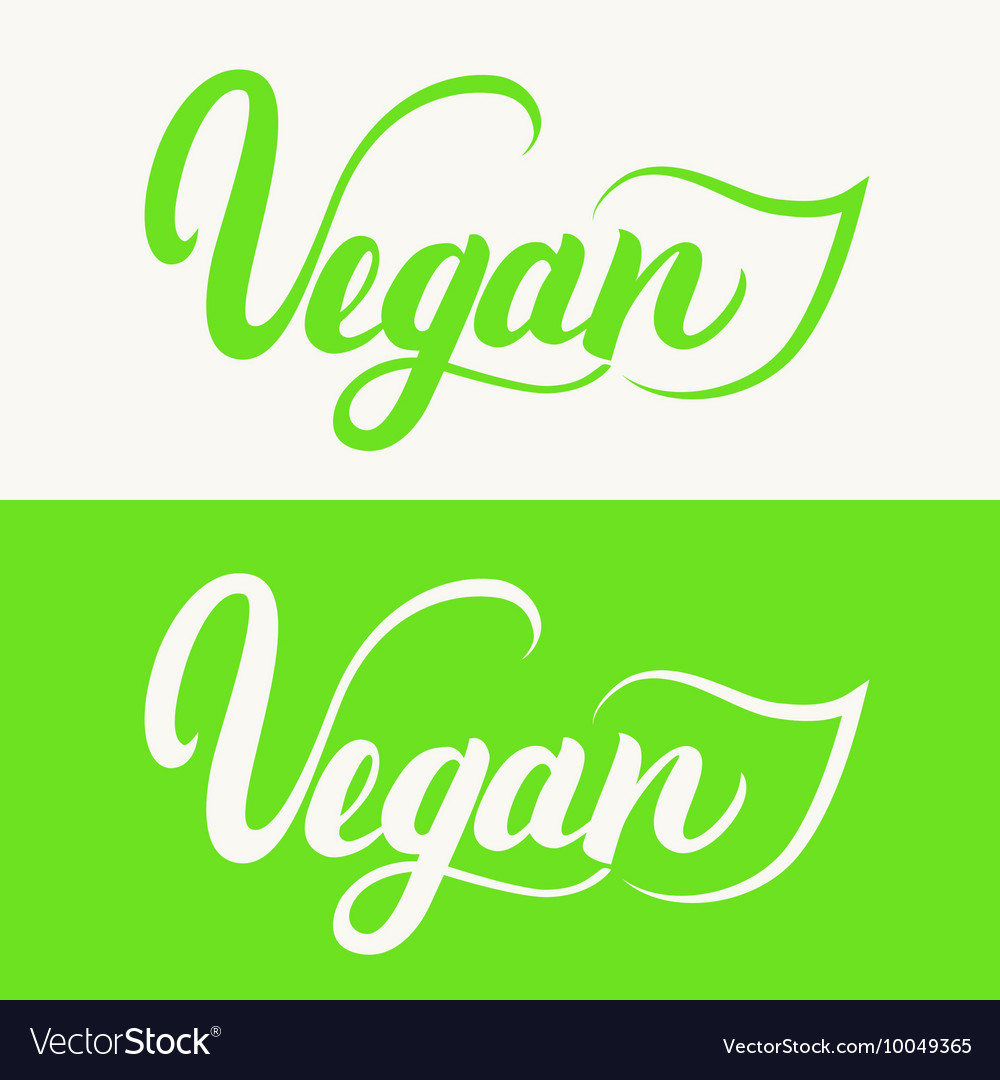 Vegan hand written calligraphy lettering with