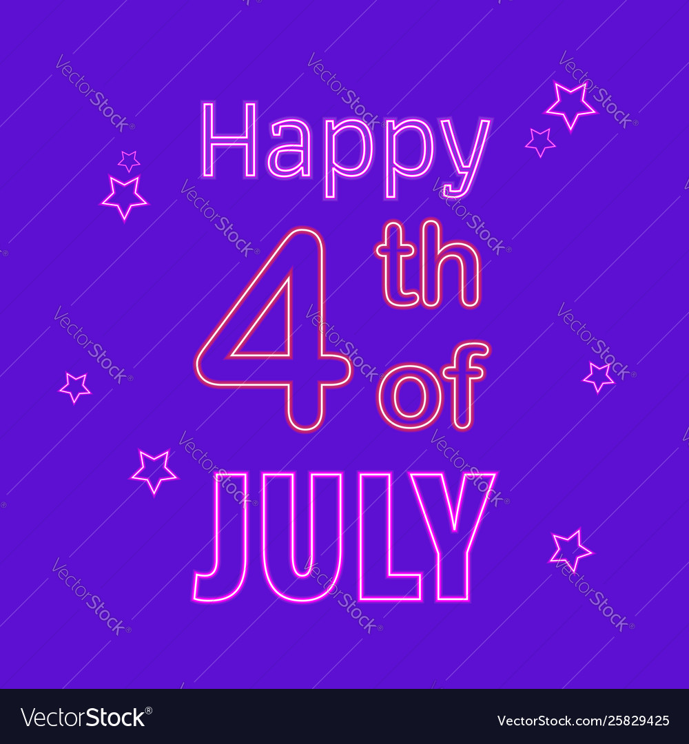 Happy 4th july neon sign bright signboard light