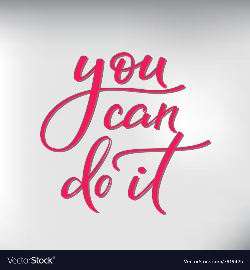 You can do it lettering vector image