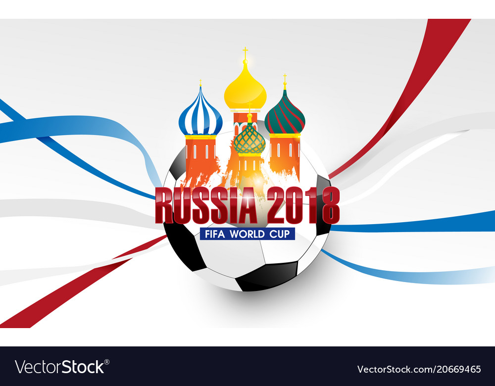 6fd4561e5ae Fifa world cup in russia 2018 football background Vector Image
