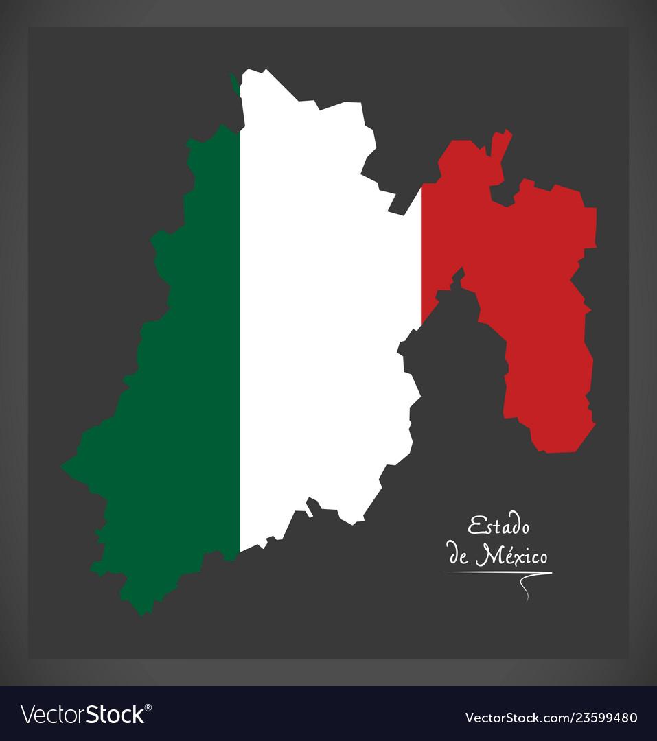 Estado De Mexico Map With Mexican National Flag Vector Image