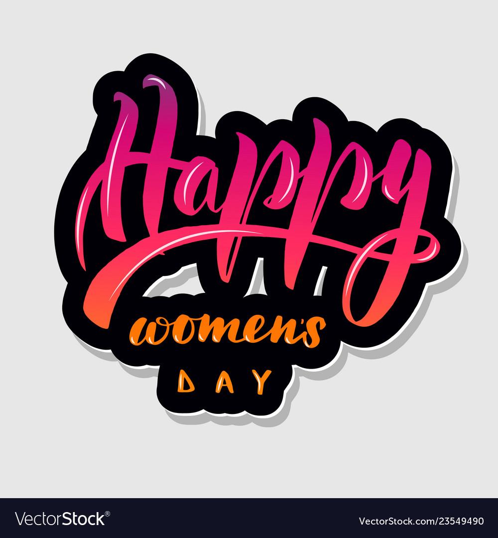Handwritten lettering typography happy womens
