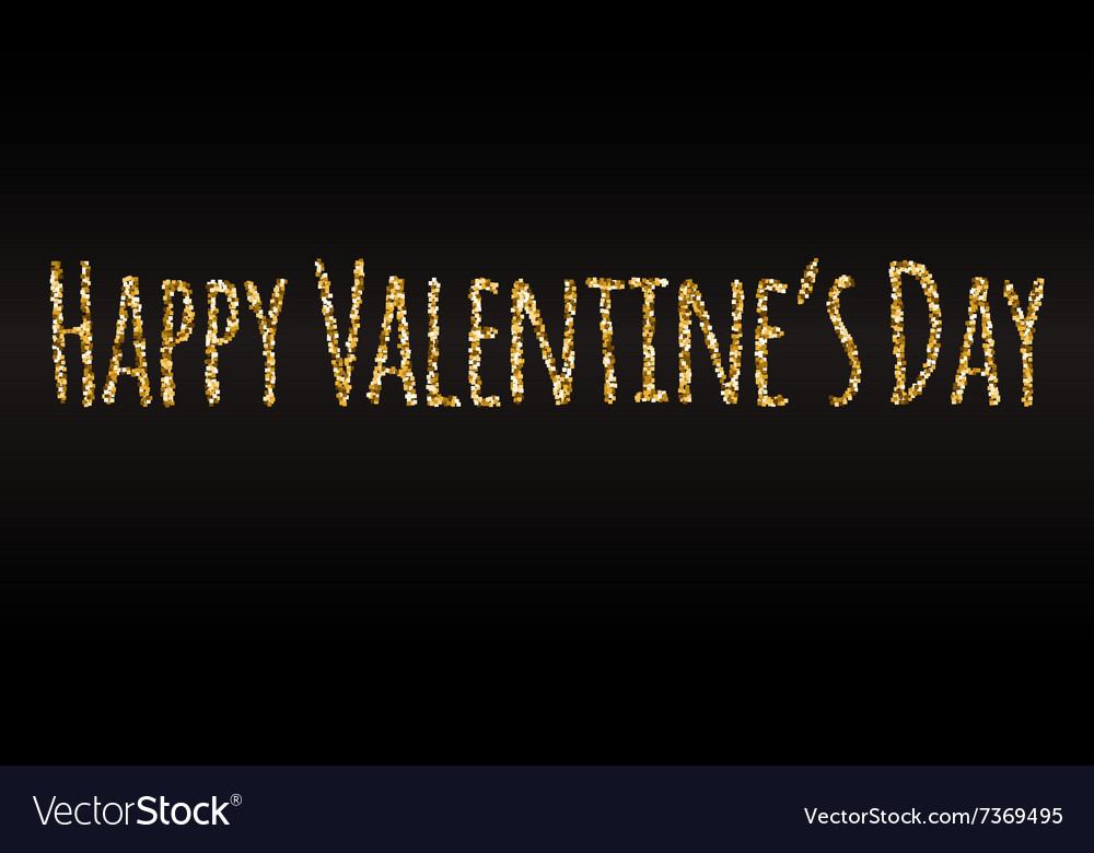 0e5de851d040 Happy Valentines Day gold glitter card template Vector Image