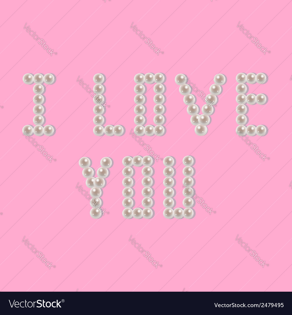 Pearl i love you vector image