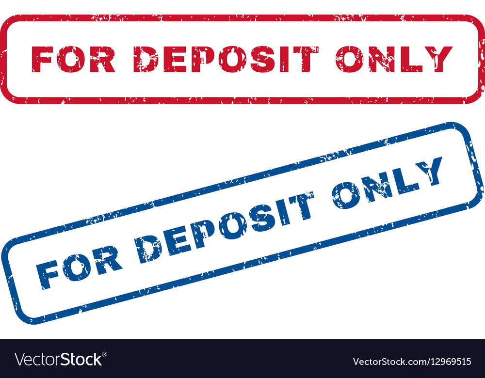 For Deposit Only Rubber Stamps Vector Image