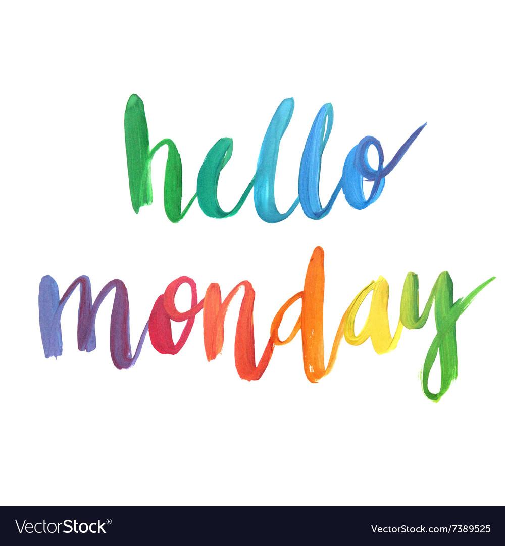 Hello Monday Calligraphic Poster
