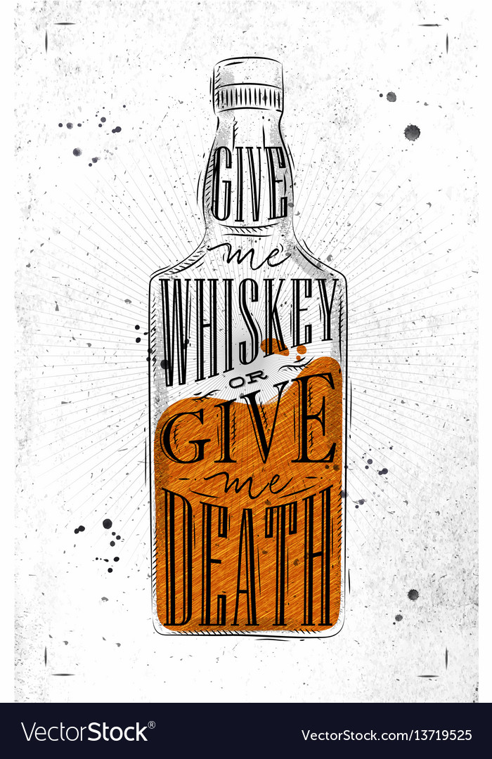 Poster give me whiskey paper