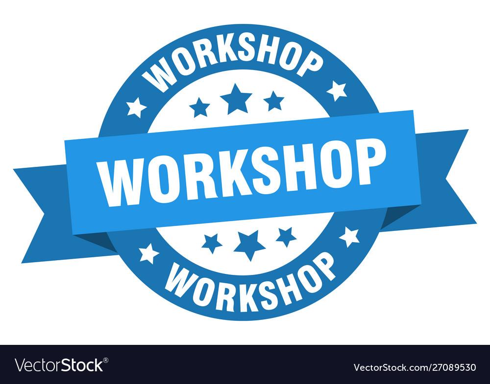 Workshop ribbon workshop round blue sign workshop