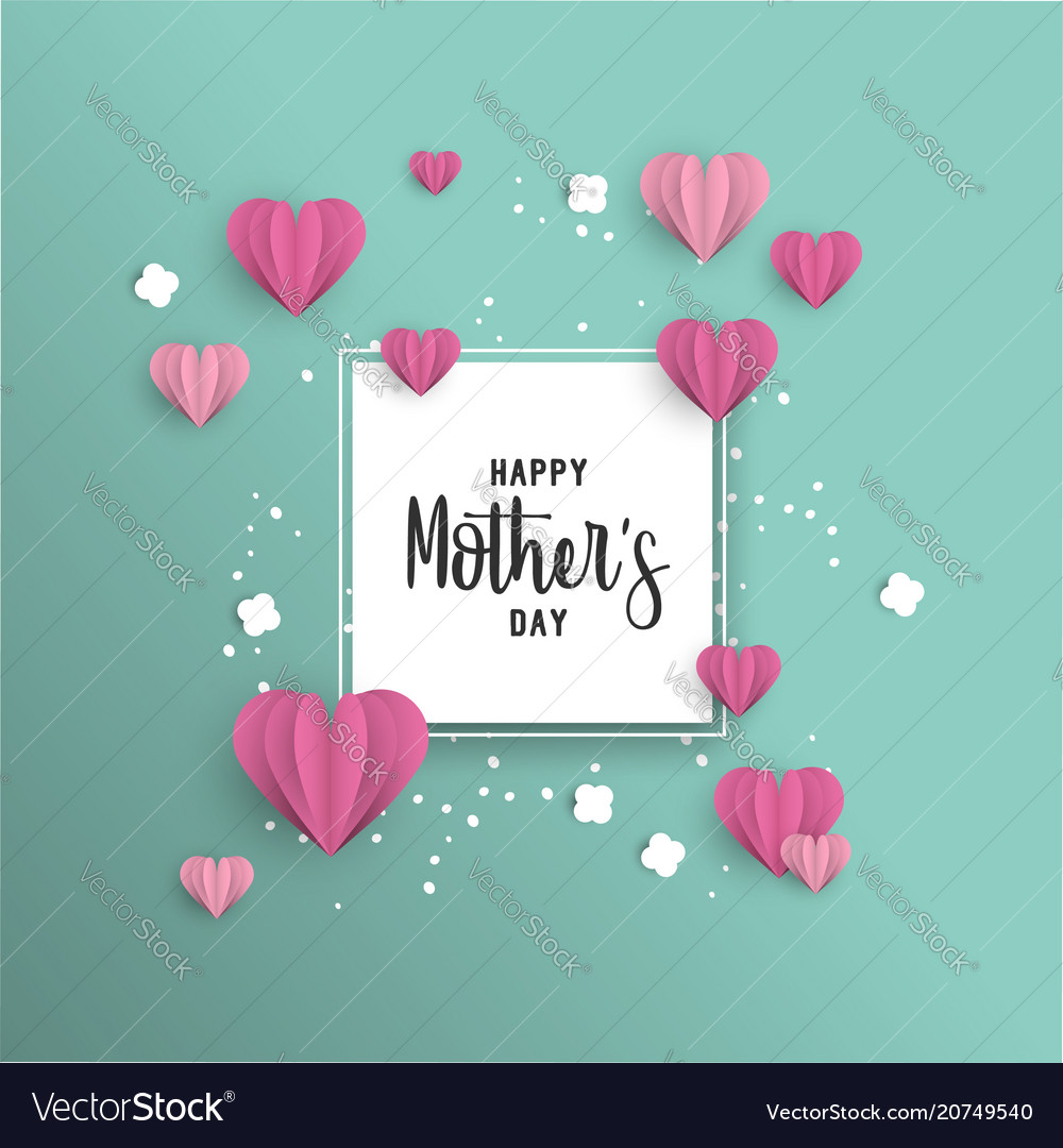 Happy mother day paper cut love card template