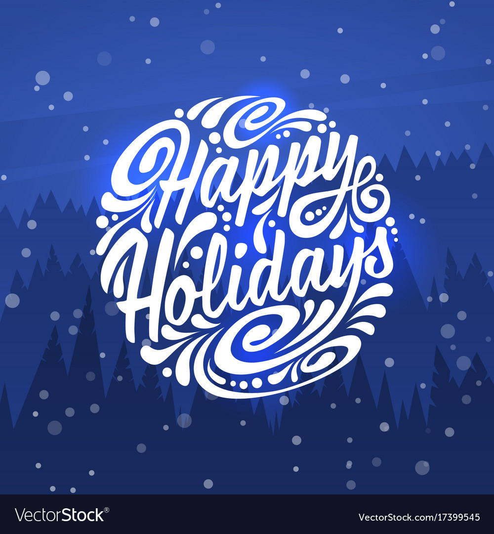 Happy holidays holidays greeting card royalty free vector happy holidays holidays greeting card vector image m4hsunfo