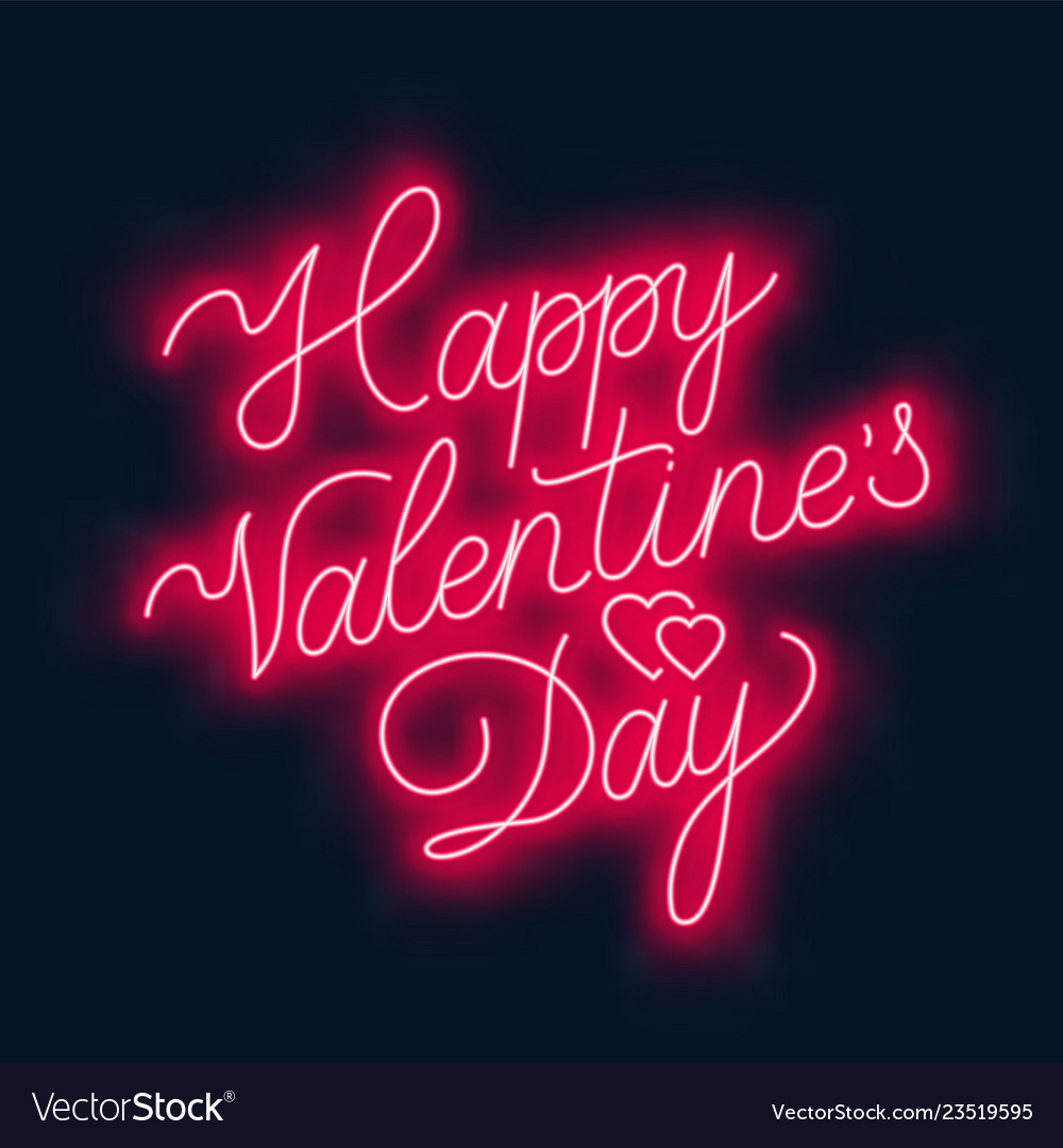 Happy valentine s day neon lettering on dark