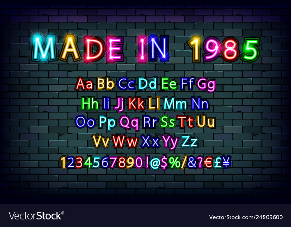 Made in 1985 neon font vintage