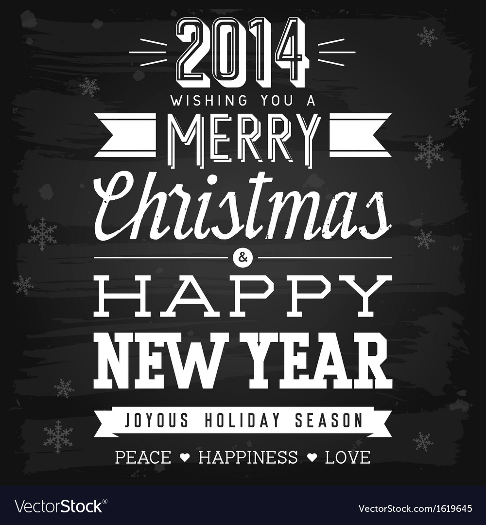 Christmas and New Year greetings chalkboard vector image