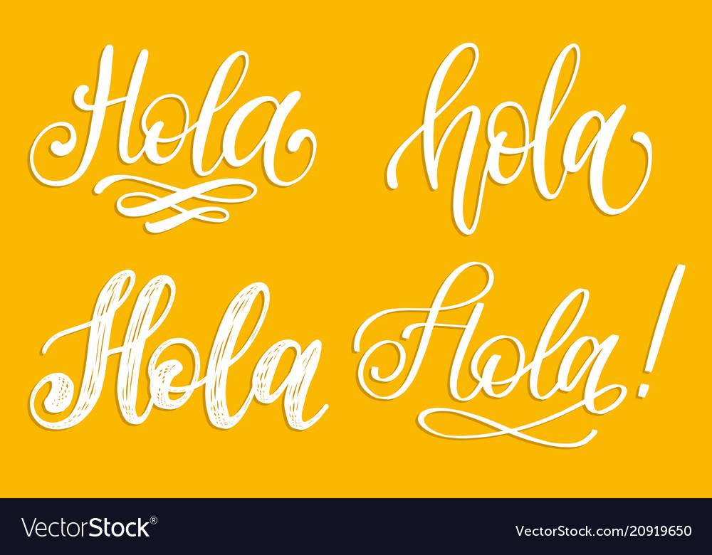 Set of handwritten phrase hello in spanish