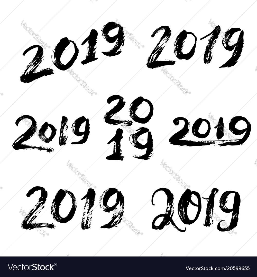 Hand drawn grunge lettering 2019