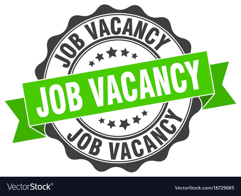 Job vacancy stamp sign seal Royalty Free Vector Image