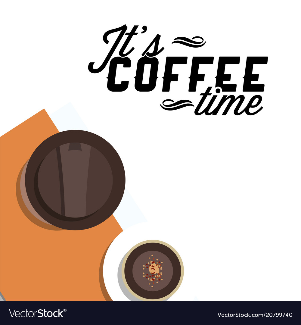 Its coffee time two cups of coffee white backgrou