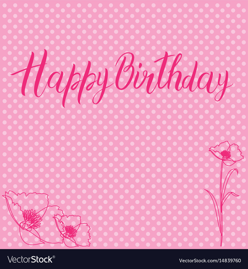 Postcard with a birthday sign and flowers in pink