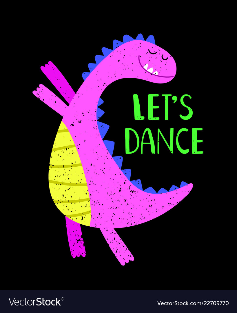 Lets dance pink dino poster