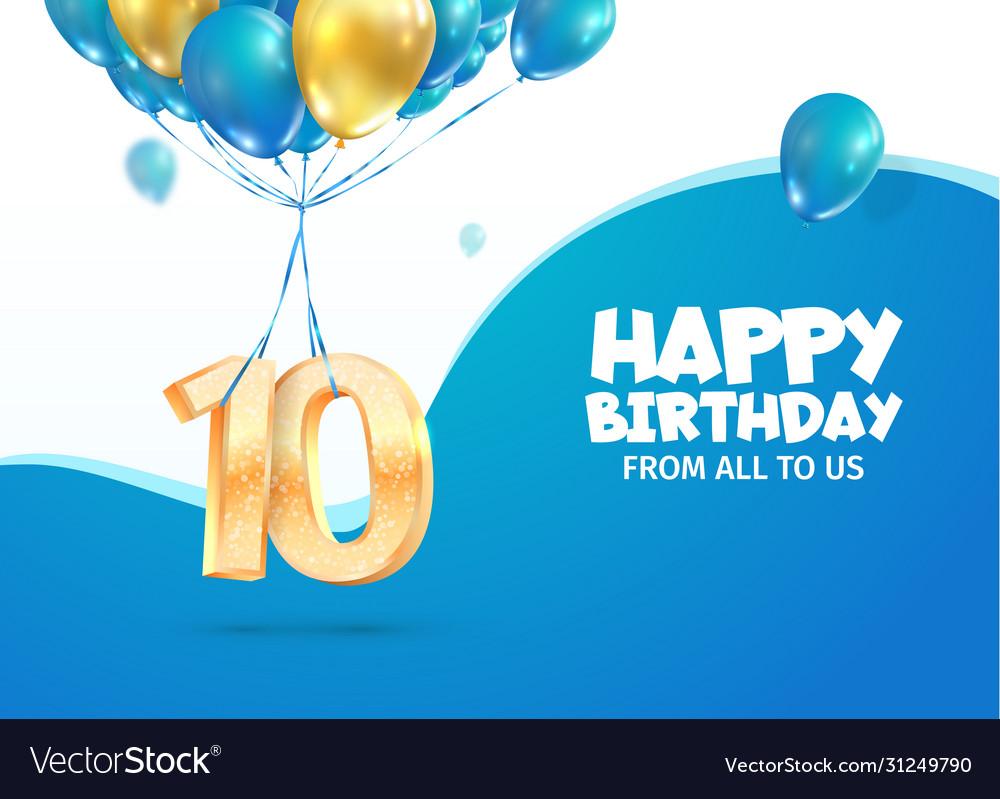 Anniversary 10 th years birthday