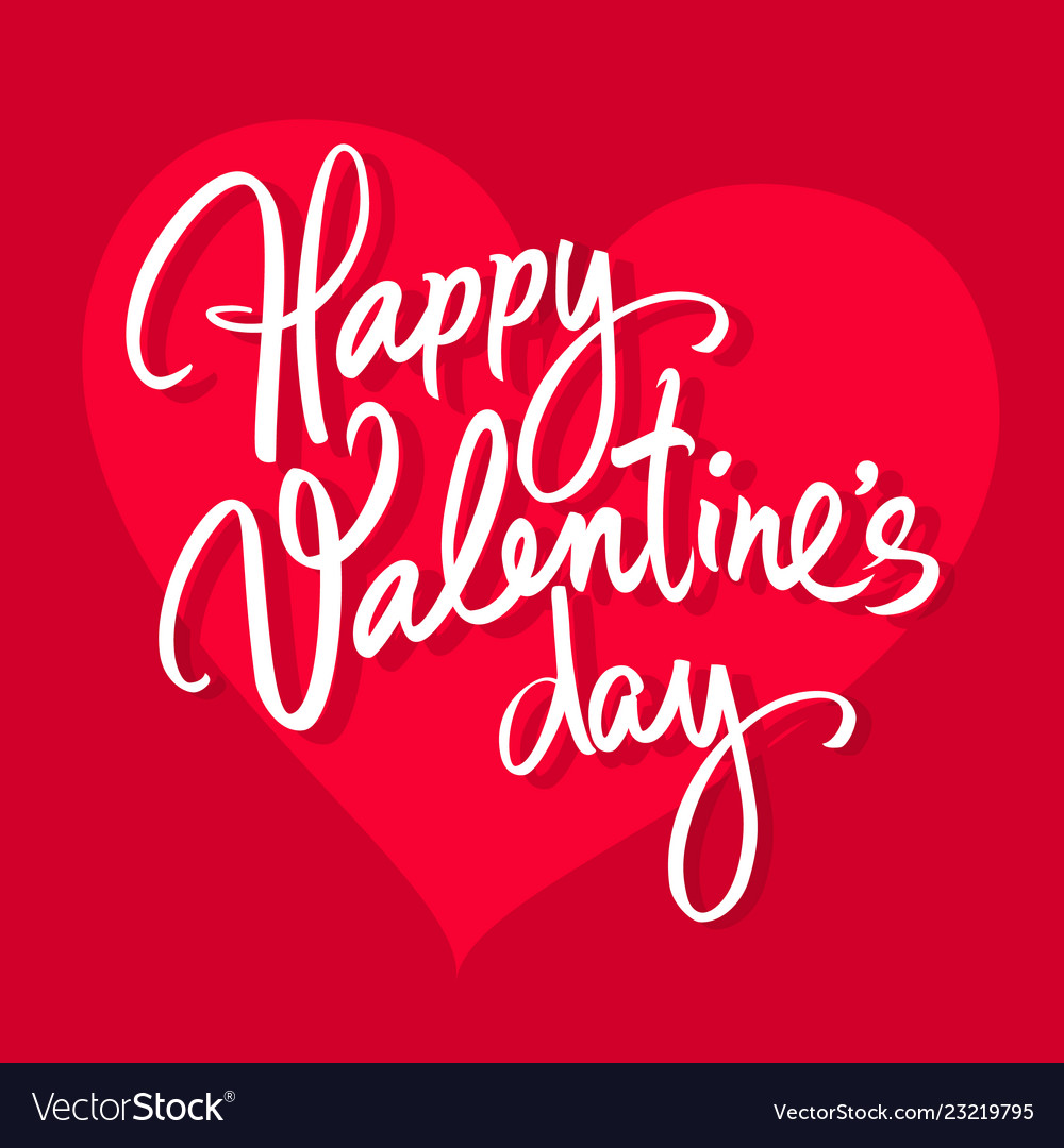 Happy valentines day handwritten lettering white
