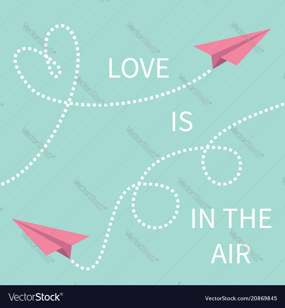 Love is in the air lettering text two pink flying