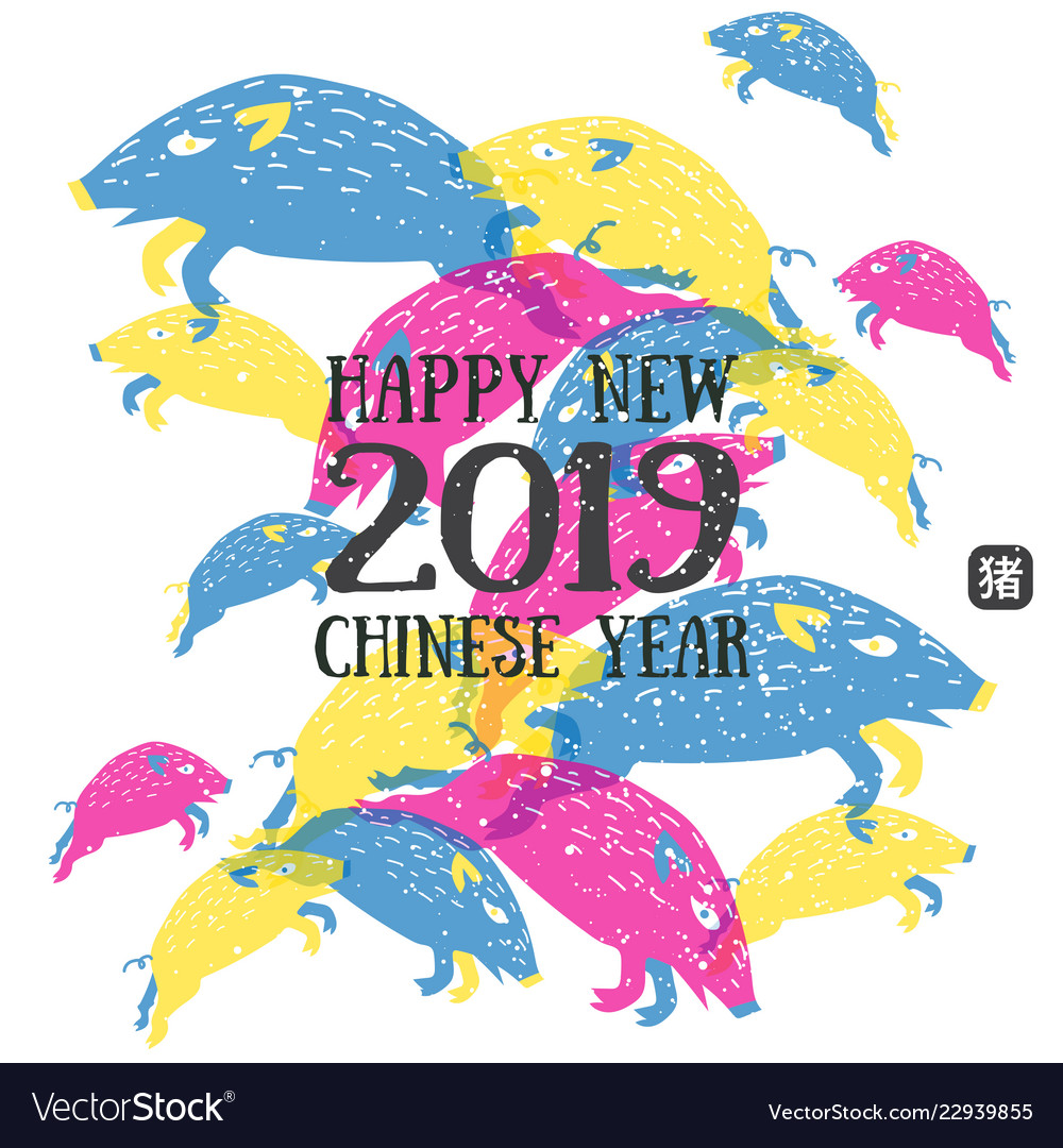 Happy new 2019 chinese year of the boar