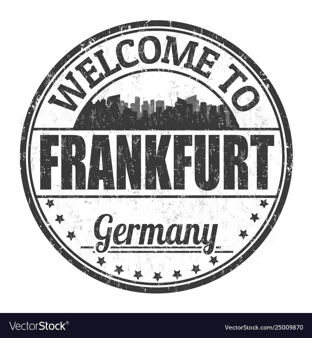 Welcome to frankfurt sign or stamp
