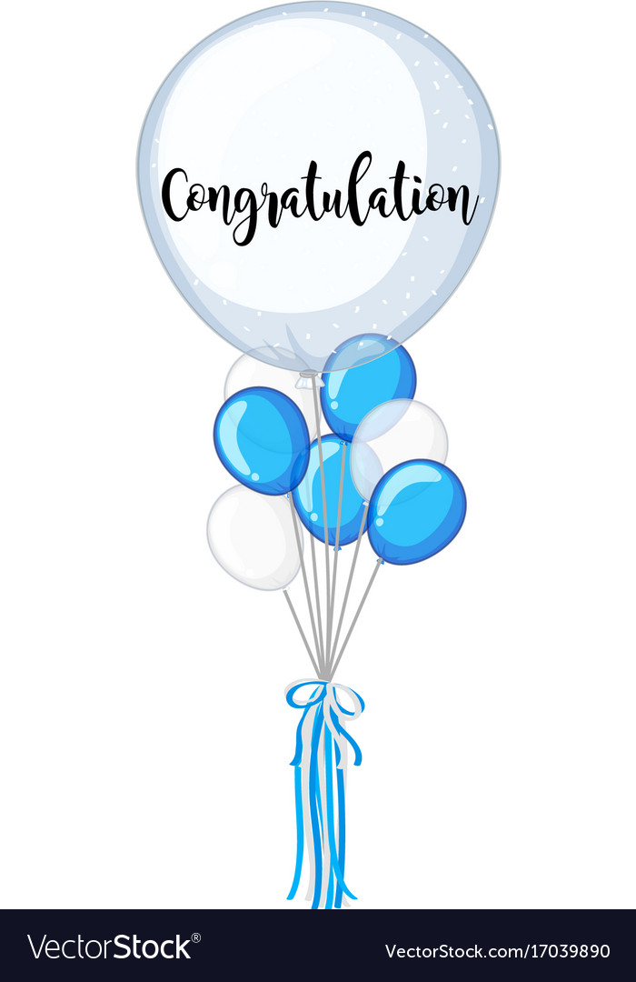 blue and white balloons with word congratulation vector image