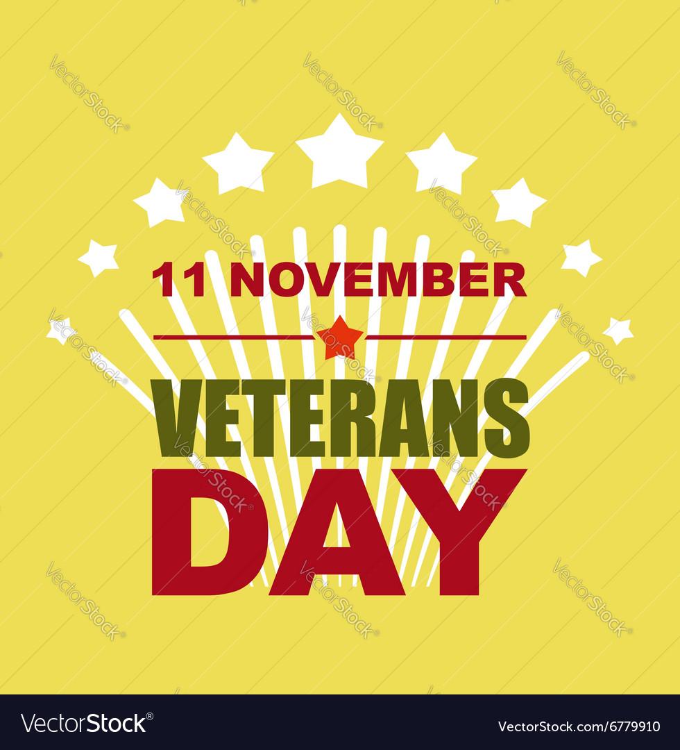Veterans Day November 11 Salute to American heroes