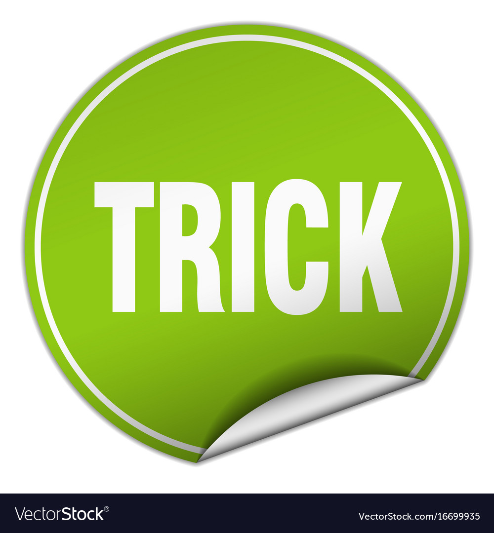 Trick round green sticker isolated on white vector image