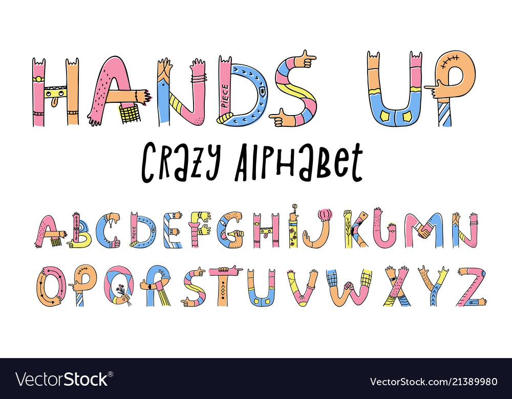 Hands up crazy alphabet