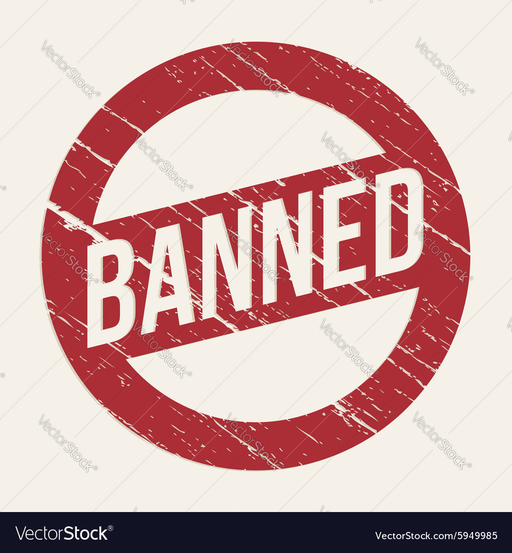 Red Banned sign