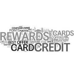 Is your rewards credit card the right one text vector