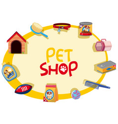 Pet shop sign with many pet accessories vector