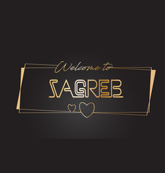 Zagreb welcome to golden text neon lettering vector