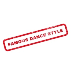 Famous Dance Style Text Rubber Stamp vector image
