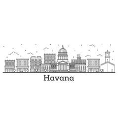 outline havana cuba city skyline with historic vector image
