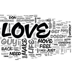 what to do when a guy doesnt love you back text vector image