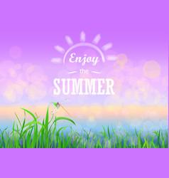 green grass with bokeh sunset sky enjoy summer vector image vector image