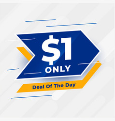 Dollar one only deal day banner vector