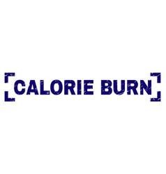 Scratched textured calorie burn stamp seal between vector