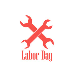 labor day logo with spanners isolated vector image