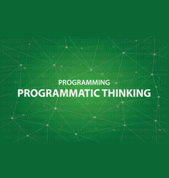 programming programmatic thinking concept vector image vector image